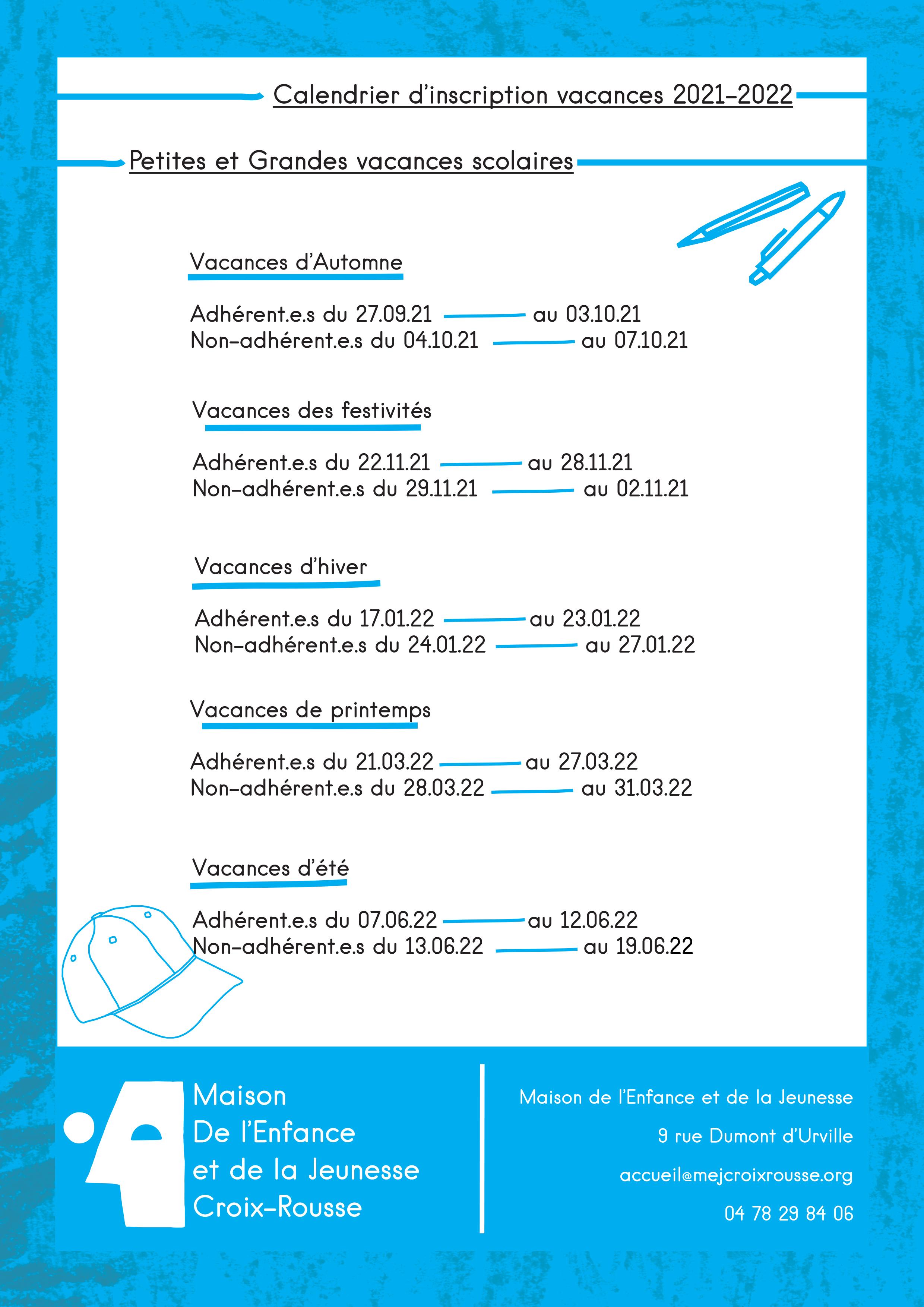 Calendrier inscription Vacances 2021-2022